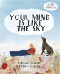Your Mind Is Like the Sky - A First Book of Mindfullness
