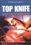 Top Knife - The Art & Craft of Trauma Surgery