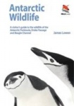 Antarctic Wildlife - A Visitor`s Guide