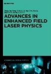 Advances in Optical Physics 1. Advances in High Field Laser Physics