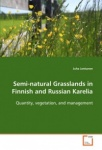 Semi-Natural Grasslands in Finnish and Russian Karelia