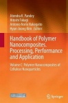 Handbook of Polymer Nanocomposites. Processing, Performance and Application - Volume C: Polymer Nanocomposites of Cellulose Nano