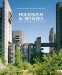 Modernism In-Between - The Mediatory Architectures of Socialist Yugoslavia