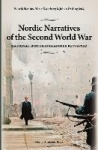 Nordic Narratives of the Second World War : national historiographies revisited