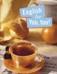 English for you, too! 1