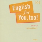 English for you, too! Starter CD
