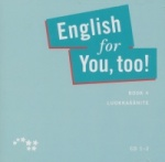 English for you, too! 4 CD