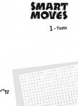 Smart Moves 1 Tests