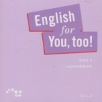 English for you, too! 5 CD