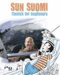 Sun suomi (+cd) : finnish for beginners