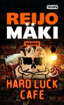 Hard Luck Cafe : rikosromaani
