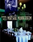 Dining with Marshal Mannerheim