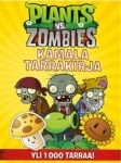 Plants vs. Zombies : kamala tarrakirja