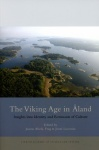 The viking age in Åland : insights into identity and remnants of culture