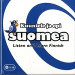 Kuuntele ja opi suomea! Listen and learn Finnish! CD