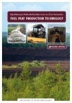 Fuel peat production technology - Training material