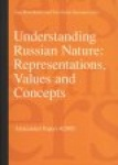 UNDERSTANDING RUSSIAN NATURE: representations, values and concepts