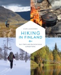 Hiking in Finland : day trips and backpacking expeditions