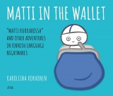 Finnish nightmares 3 : Matti in the Wallet
