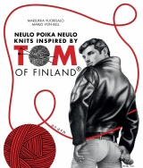 Neulo poika neulo : knits inspired by Tom of Finland
