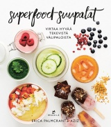 Superfood-suupalat