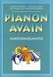 PIANON AVAIN = PIANO KEY  : alkeisohjelmisto : original repertoire for beginners
