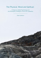 The physical, moral and spiritual : a study on vitalist psychology and the philosophy of religion of Lars Levi Laestadius