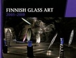 Finnish glass art 2005-2010