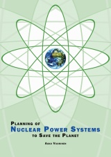Planning of nuclear power systems to save the planet