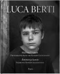 Luca Berti : man and nature, photographs from the finnish countryside = ihminen ja luonto, valokuvia Suomen maaseudulta