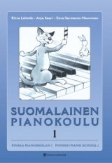 Suomalainen pianokoulu: osa 1 : Finnish Piano School: Part 1 / Finska pianoskolan: del 1