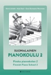 Suomalainen pianokoulu: osa 2 : Finnish Piano School: Part 2 / Finska pianoskolan: del 2